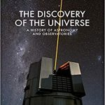 The Discovery of the Universe by Carolyn Collins Petersen